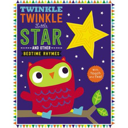Touch and Feel Nursery Rhymes: Twinkle Twinkle Little Star (Board Book) (Halloween Party Ideas Touch And Feel)