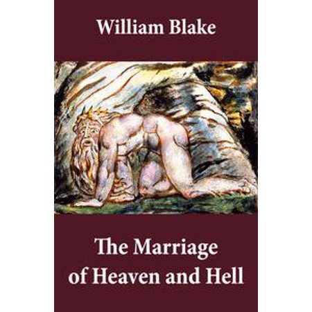 The Marriage of Heaven and Hell (Illuminated Manuscript with the Original Illustrations of William Blake) - (Virgin Steele The Marriage Of Heaven And Hell)