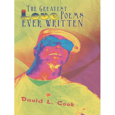 The Greatest Love Poems Ever Written - eBook