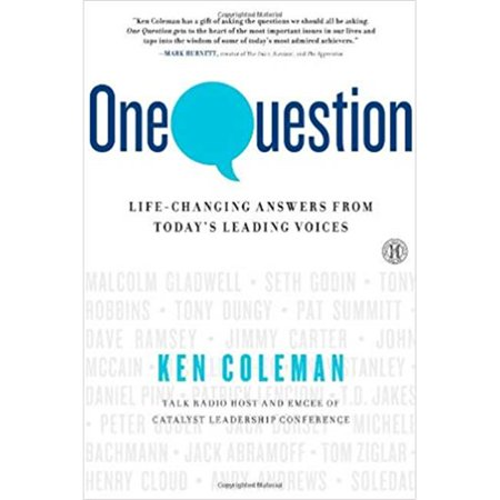 One Question - Life Changing Answers From Todays Leading