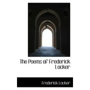 The Poems of Frederick Locker