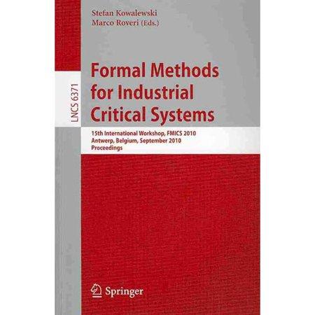 Formal Methods for Industrial Critical Systems: 15th International Workshop, FMICS 2010, Antwerp, Belgium, September 20-21, 2010. Proceedings