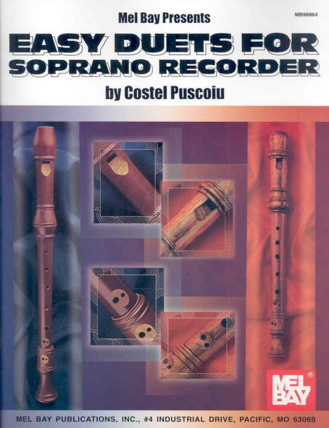 Mel Bay Presents Easy Duets for Soprano Recorder by