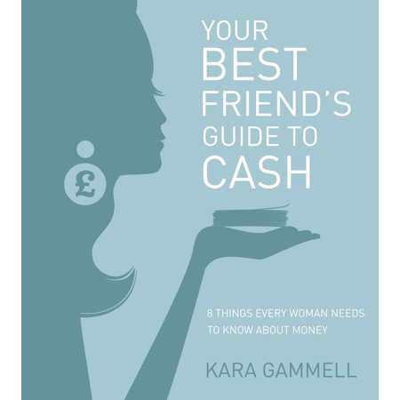 Your Best Friend's Guide to Cash - eBook