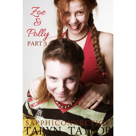 Zoe & Polly, Part 3 - eBook