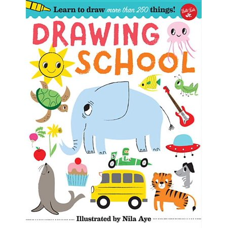 Drawing School : Learn to Draw More Than 250 Things! (Paperback)