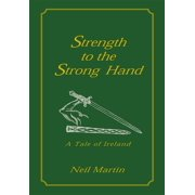 Strength to the Strong Hand - eBook
