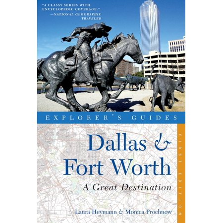 Explorer's Guide Dallas & Fort Worth: A Great Destination ()