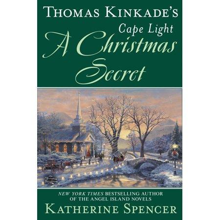 Thomas Kinkade's Cape Light: A Christmas Secret (Beyond Belief The Secret Gospel Of Thomas)