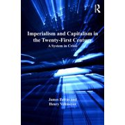 Imperialism and Capitalism in the Twenty-First Century - eBook