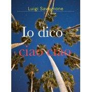 Io Dico Ciao Ciao - eBook