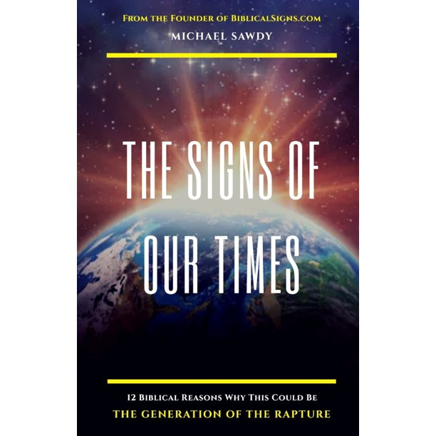 Signs of Our Times: The Signs of Our Times (Paperback)