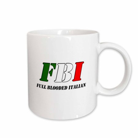 Italian Ceramic Tableware - 3dRose FBI Full Blooded Italian, Ceramic Mug, 15-ounce