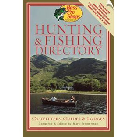Bass Pro Shops Hunting and Fishing Directory - eBook Bass Pro Shops Hunting
