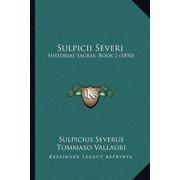 Sulpicii Severi : Historiae Sacrae, Book 2 (1850)