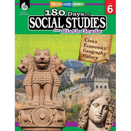 180 Days of Social Studies for Sixth Grade: Practice, Assess, Diagnose - (The World Social Studies Textbook 6th Grade)