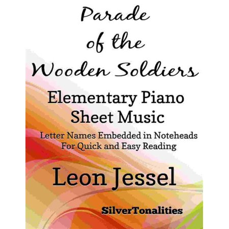 Parade of the Wooden Soldiers Elementary Piano Sheet Music - - Elementary School Halloween Parade