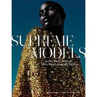 Supreme Models : Iconic Black Women Who Revolutionized Fashion