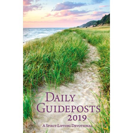 Daily Guideposts 2019 : A Spirit-Lifting