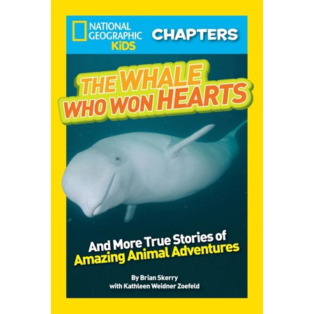 National Geographic Kids Chapters: The Whale Who Won Hearts : And More True Stories of Adventures with Animals for $<!---->