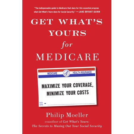 Get Whats Yours For Medicare  Maximize Your Cover