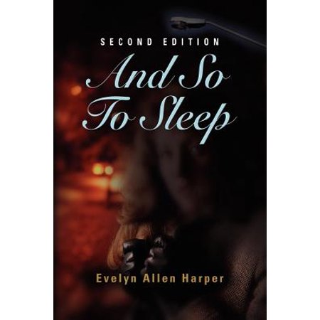 And So to Sleep: The Accidental Mystery Series Book One by