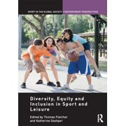 Diversity, equity and inclusion in sport and leisure - eBook