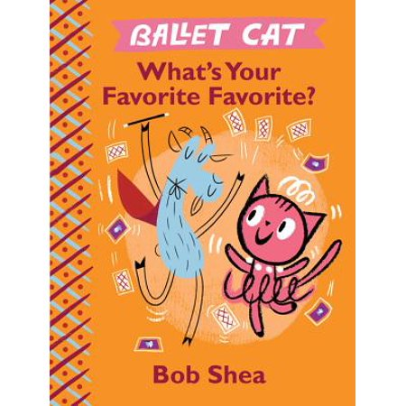 Ballet Cat What's Your Favorite Favorite?