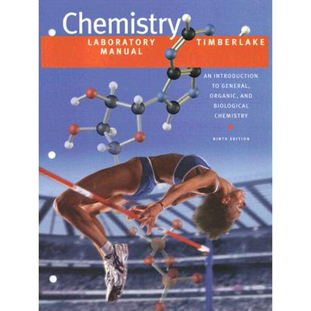 Chemistry Laboratory Manual : An Introduction to General, Organic, and Biological (Laboratory Manual For General Organic And Biological Chemistry)