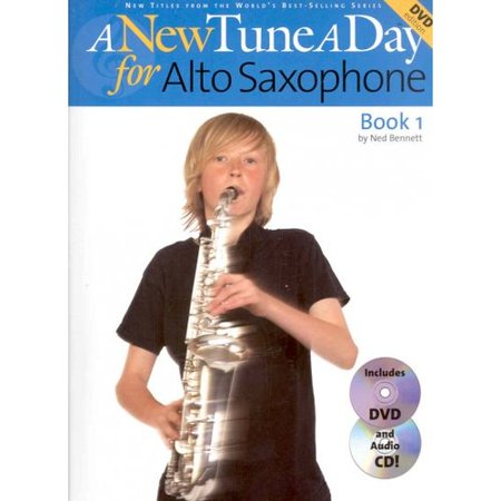 A New Tune a Day for Alto Saxophone: Book 1 by