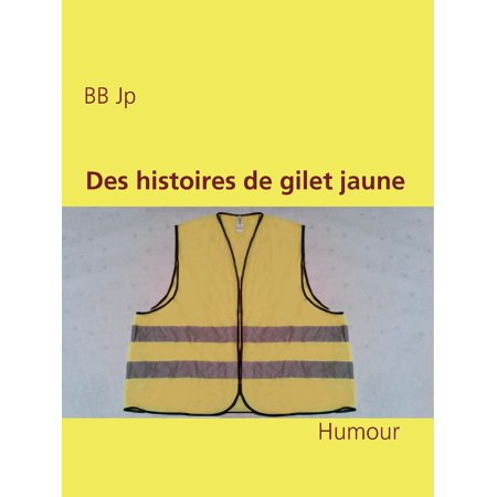 Des histoires de gilet jaune - eBook