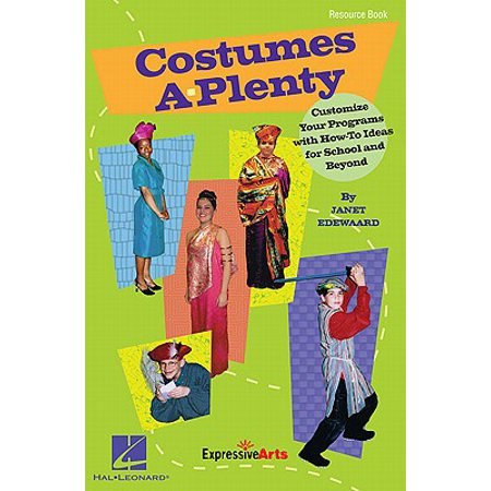 Costumes A-Plenty : Customize Your Programs with How-To Ideas for School and Beyond](Actor Costume Ideas)