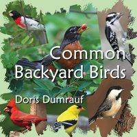 Common Backyard Birds (Paperback)