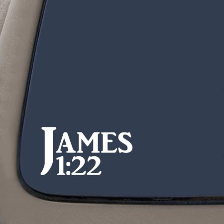 James 1:22 Bible Verse Decal Sticker | 7.5-Inches By 4-Inches | Religious Motivational Inspirational Educational | White Vinyl
