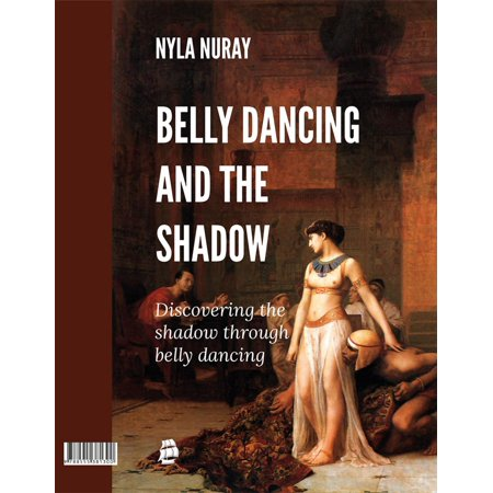 Belly Dancing and the Shadow - eBook