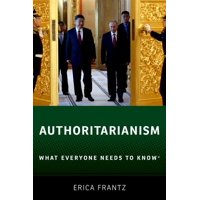 Authoritarianism: What Everyone Needs to Know(r) (Paperback)