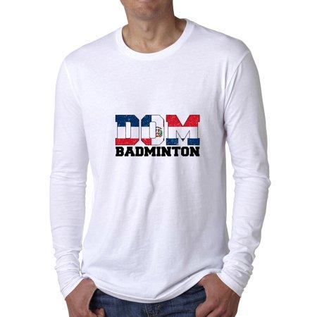 Olympic Badminton - Dominican Republic Men's Long Sleeve - Badminton Funny Long Sleeve
