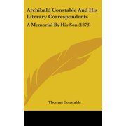 Archibald Constable and His Literary Correspondents : A Memorial by His Son (1873)