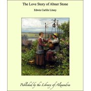The Love Story of Abner Stone - eBook