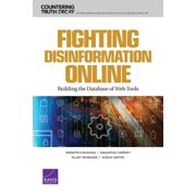 Fighting Disinformation Online : Building the Database of Web Tools (Paperback)