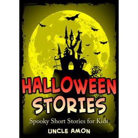Halloween Stories: Spooky Short Stories for Kids - eBook