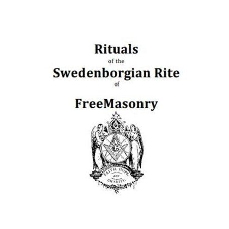 Rituals of the Swedenborgian Rite of Freemasonry