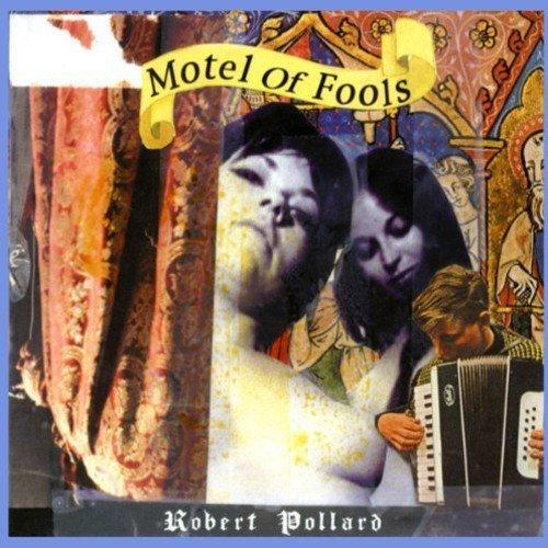 Robert Pollard - Motel of Fools [CD]