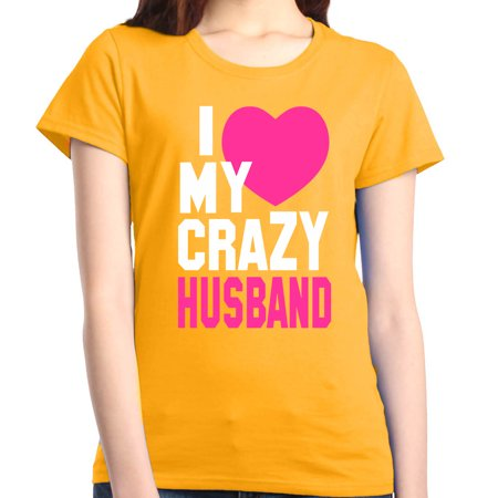 Shop4Ever Women's I Love My Crazy Husband Matching Couples Graphic T-Shirt
