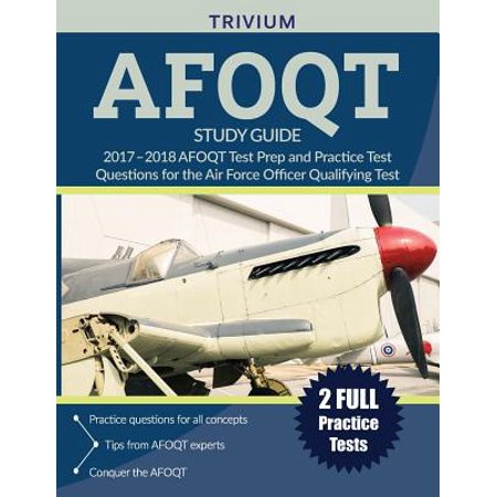 Afoqt Study Guide 2017-2018 : Afoqt Test Prep and Practice Test Questions for the Air Force Officer Qualifying