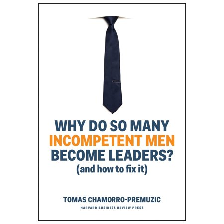 How Many Starburst In A Bag (Why Do So Many Incompetent Men Become Leaders? : (and How to Fix)