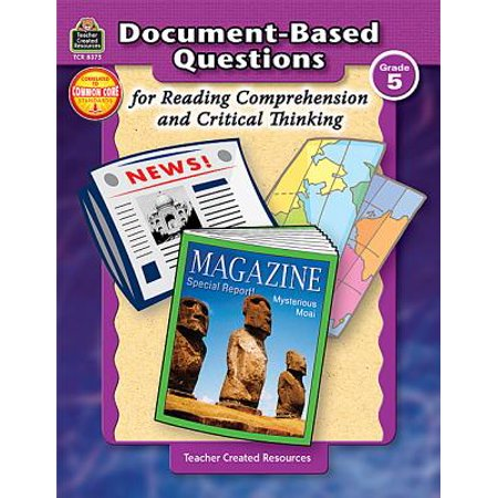 Document-Based Questions for Reading Comprehension and Critical (Open Questions Readings For Critical Thinking And Writing)