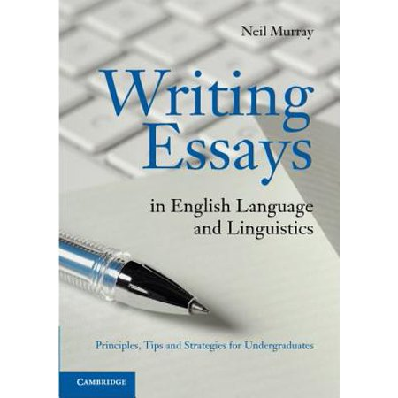 writing essays in english language and linguistics  walmartcom
