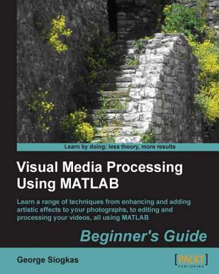 Practical Image And Video Processing Using Matlab Ebook