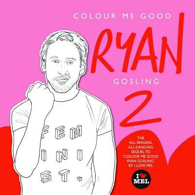 Colour Me Good Ryan Gosling 2 (Ryan Gosling Shades)